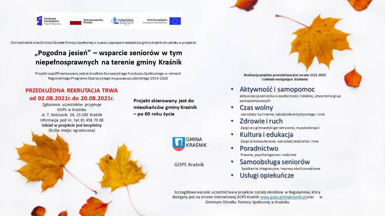 """Informacja dotycząca PRZEDŁUŻENIA REKRUTACJI do projektu """"Pogodna jesień- wsparcie seniorów, w tym niepełnosprawnych na terenie gminy Kraśnik"""""""